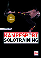 Kampfsport Solotraining effektiv allein trainieren Survival Self-Defense Prepper