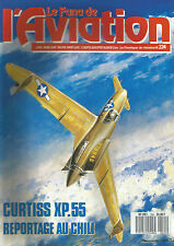 "FANA DE L AVIATION N°224 XP-55 / CONSOLITED PB4Y-2 ""PRIVATEER"" / WACO TYPE D"