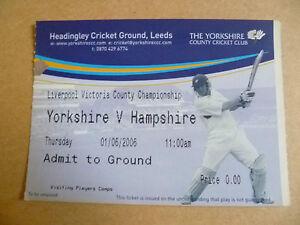 Cricket Ticket 2006 Twenty20 Cricket YORKSHIRE v HAMPSHIRE, 1st June