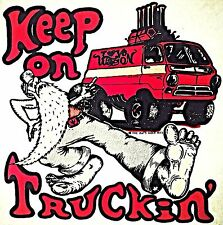 Vintage 1973 Rats Hole Keep On Truckin' Iron-On Transfer Rare!