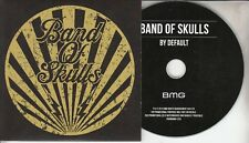 BAND OF SKULLS By Default 2016 UK watermarked & numbered 11-track promo CD