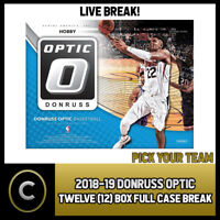 2018-19 DONRUSS OPTIC BASKETBALL 12 BOX FULL CASE BREAK #B152 - PICK YOUR TEAM