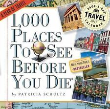 1,000 Places to See Before You Die Page-A-Day Calendar 2017 by Schultz, Patrici