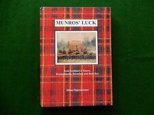 OPPENHEIMER, Jillian.  Munros' Luck from Scotland to Keera, Weebollabolla,..