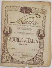 PENNATI MALVEZZI AQUILE D'ITALIA MARCIA MARCH MUSICA SPARTITI ORCHESTRA 1927