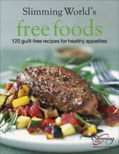 Slimming World Free Foods: 120 guilt-free re by Slimming World New Hardback Book