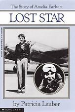 Lost Star : The Story of Amelia Earhart by Patricia Lauber (1990, Paperback)