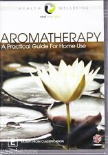 AROMATHERAPY: A PRACTICAL GUIDE FOR HOME USE * MIND BODY SPIRIT * NEW SEALED DVD
