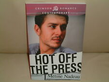 Hot off the Press  signed on the Title Page by Meline Nadeau (2012)