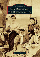 New Berlin and the Buffalo Valley [Images of America] [PA] [Arcadia Publishing]