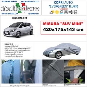 COPRIAUTO per HYUNDAI iX20 con Zip per Interno/Esterno FELPATO 420x175x143cm