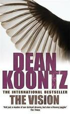 The Vision: A gripping thriller of spine-tingling suspense, Koontz, Dean, Very G