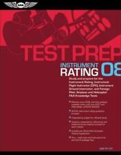Instrument Rating : Study and Prepare for the Instrument Rating, Instrument Flig