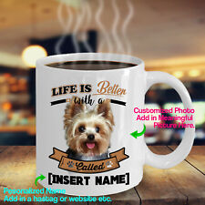 Personalized Yorkie Yorkshire Terrier English Coffee Mug Life Better Dog Cup