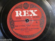 78 rpm BILLY COTTON & BAND do i ? yes i do / rose o`day