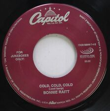 Country 45 Bonnie Raitt - Cold,Cold,Cold / The Fundamental Things On Capitol