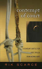Contempt of Court: A Scholar's Battle for Free Speech from Behind Bars (Crossroa