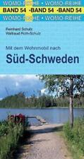 Mit dem Wohnmobil nach Süd-Schweden von Reinhard Schulz und Waltraud Roth-Schulz (2018, Taschenbuch)