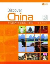 Discover China: Student Book Three (Discover China Chinese Language Learning Ser