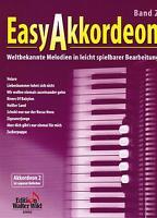 Akkordeon Noten : Easy Akkordeon Band 2  leicht - leMittel Weltbekannte Melodien