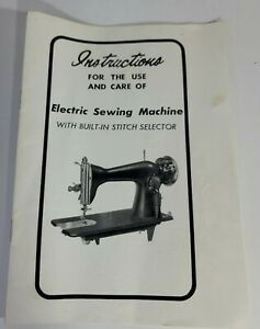 Instructions For the Use and Care of Electric Sewing Machine Unbranded Universal
