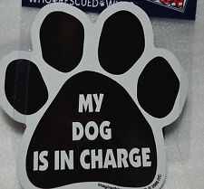 """CAR MAGNET """"MY DOG IS IN CHARGE"""" PAWPRINT FOR DOG LOVERS"""