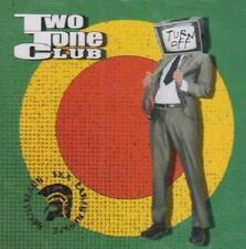 TWO TONE CLUB = turn off = CD = REGGAE DUB SKA ROCKSTEADY !!!