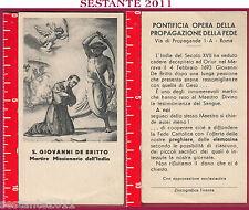 1941 SANTINO HOLY CARD S. SAN GIOVANNI DE BRITTO MARTIRE MISSIONARIO INDIA