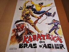 KARATEKA AUX BRAS D'ACIER  !  affiche cinema kung-fu karate 1972