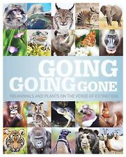 Going, Going, Gone: 100 animals and plants on the verge of extinction-ExLibrary