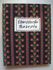 Obersdorfer Rezepte Abendkreis der Frauen Obersdorf 1981 Kochbuch Obersdorf
