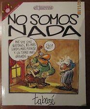 EL JUEVES - PENDONES DEL HUMOR 103 - NO SOMOS NADA