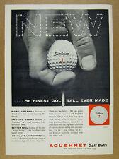 1960 Acushnet TITLEIST Golf Balls 'the Finest Ball Ever Made' vintage print Ad