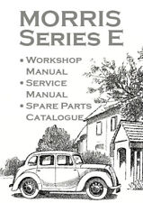 MORRIS SERIES E WORKSHOP MANUAL + SERVICE MANUAL + SPARE PARTS CATALOGUE