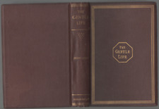 THE GENTLE LIFE ESSAYS IN AID OF THE FORMATION OF CHARACTER SECOND SERIES 1866
