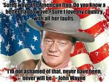 John Wayne Wave the American Flag Quote Patriotic Metal Sign