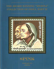 AUCTION CATALOGUE. MEDINA COLLECTION OF INDIA PART IV SPINK JANUARY 2014