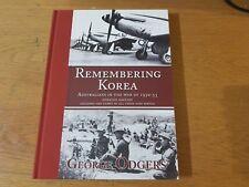 Remembering Korea: Australians in the War of 1950-53 by George J. Odgers (Hardba