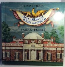 Great American Houses and Gardens, A Pop-up Book by Chuck Fischer