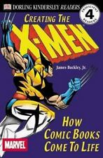 DK Readers: Creating the X-Men, How Comic Books Come to Life (Level 4: Proficien