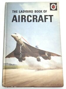 THE LADYBIRD BOOK OF AIRCRAFT 1972 by David Carey Illustrated by B. Knight
