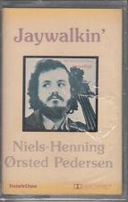 "K7 AUDIO (TAPE)  NIELS-HENNING ORSTED PEDERSEN ""JAYWALKIN' ""  (NEUVE SCELLEE)"
