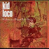Prelude to a Grand Love Story by Kid Loco (CD, 1999, Atlantic (Label))