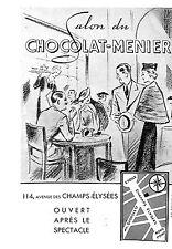 PARIS CHAMPS-ELYSEES SALON DU CHOCOLAT MENIER PUBLICITE 1938