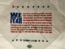 HARLEY DAVIDSON 105th ANNIVERSARY BANDANA WE DON'T DO FEAR SO SCREW IT LETS RIDE