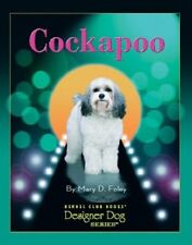 Cockapoo (Designer Dog) by Mary D. Foley