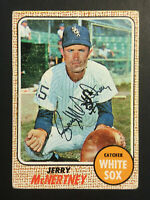 Jerry McNertney White Sox signed 1968 Topps baseball card #14 Auto Autograph