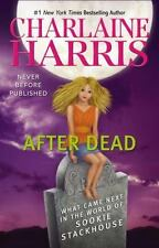 Sookie Stackhouse Ser.: After Dead : What Came Next in the World of Sookie Stackhouse by Charlaine Harris (2013, Hardcover)