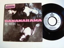 "BANANARAMA : Only your love b/w Hardcore version 7"" 45T French LONDON 869068-7"