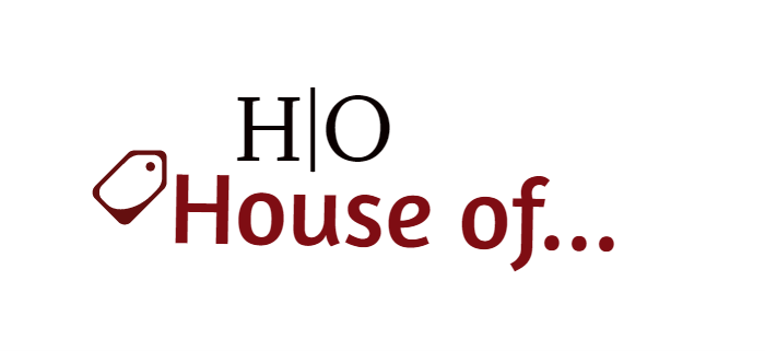 House of...